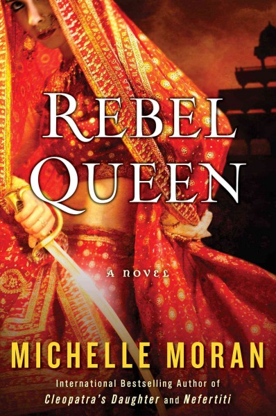 The cover of Rebel Queen by Michelle Moran depicting a woman drawing a sword.